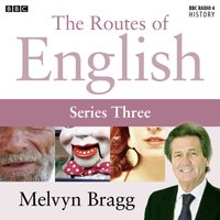 Routes of English: No Pigeon (Series 3, Programme 4) - Melvyn Bragg - audiobook
