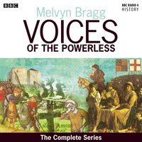 Voices Of The Powerless The Complete Series - Melvyn Bragg - audiobook