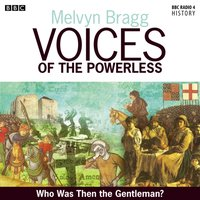 Voices Of The Powerless  The Peasants' Revolt - Melvyn Bragg - audiobook