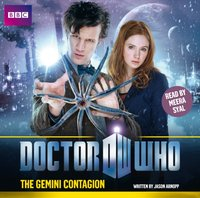 Doctor Who: The Gemini Contagion - Jason Arnopp - audiobook