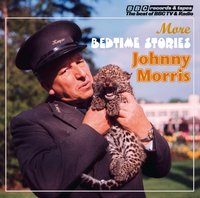 Johnny Morris Reads More Bedtime Stories (Vintage Beeb)