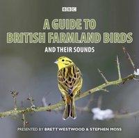 Guide to British Farmland Birds, A - Brett Westwood - audiobook