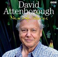 David Attenborough New Life Stories - David Attenborough - audiobook
