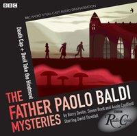 Father Paolo Baldi Mysteries, The: Death Cap & Devil Take the Hindmost (BBC Radio Crimes) - Simon Brett - audiobook
