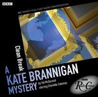 Kate Brannigan  Clean Break (BBC Radio Crimes)