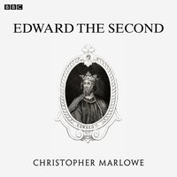 Marlowe's Edward The Second (BBC Radio 3 Drama On 3) - Christopher Marlowe - audiobook