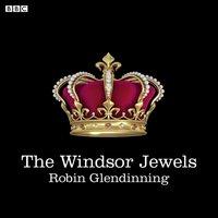 Windsor Jewels - Robin Glendinning - audiobook