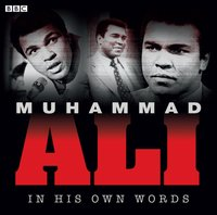 Muhammad Ali In His Own Words - Muhammad Ali - audiobook