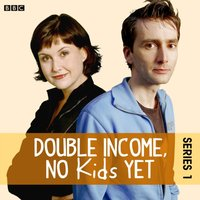Double Income, No Kids Yet: Writers' Block (Series 1, Episode 2) - David Spicer - audiobook