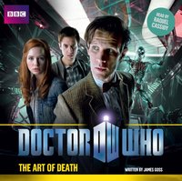 Doctor Who: The Art of Death - James Goss - audiobook