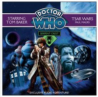 Doctor Who: Serpent Crest Part 1 - Tsar Wars - Paul Magrs - audiobook