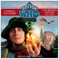Doctor Who: Serpent Crest Part 2 - The Broken Crown - Paul Magrs - audiobook