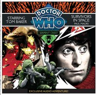 Doctor Who: Serpent Crest Part 5 - Survivors in Space - Paul Magrs - audiobook