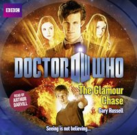Doctor Who: The Glamour Chase - Gary Russell - audiobook