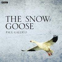 Snow Goose - Paul Gallico - audiobook