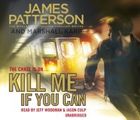 Kill Me if You Can - James Patterson - audiobook