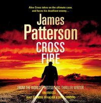 Cross Fire - James Patterson - audiobook