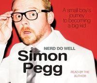 Nerd Do Well - Simon Pegg - audiobook