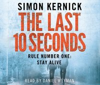 Last 10 Seconds - Simon Kernick - audiobook