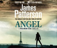 Maximum Ride: Angel - James Patterson - audiobook