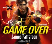 Daniel X: Game Over - James Patterson - audiobook