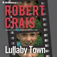 Lullaby Town - Robert Crais - audiobook