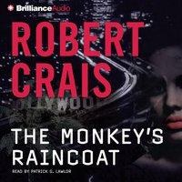 Monkey's Raincoat - Robert Crais - audiobook