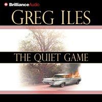Quiet Game - Greg Iles - audiobook