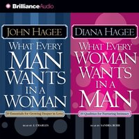 What Every Man Wants in a Woman; What Every Woman Wants in a Man - Diana Hagee - audiobook
