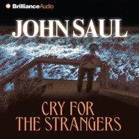 Cry for the Strangers - John Saul - audiobook