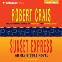 Sunset Express - Robert Crais - audiobook