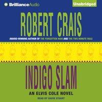 Indigo Slam - Robert Crais - audiobook