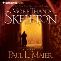More Than a Skeleton - Paul L. Maier - audiobook