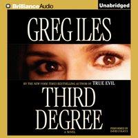 Third Degree - Greg Iles - audiobook