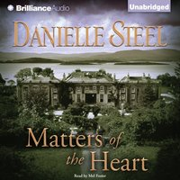 Matters of the Heart - Danielle Steel - audiobook