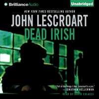 Dead Irish - John Lescroart - audiobook