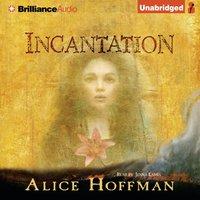 Incantation - Alice Hoffman - audiobook