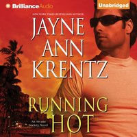 Running Hot - Jayne Ann Krentz - audiobook