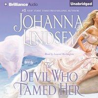 Devil Who Tamed Her - Johanna Lindsey - audiobook