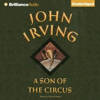 Son of the Circus - John Irving - audiobook