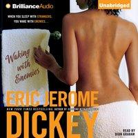 Waking with Enemies - Eric Jerome Dickey - audiobook