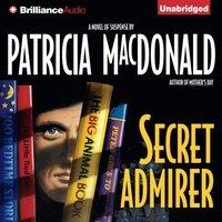 Secret Admirer - Patricia MacDonald - audiobook