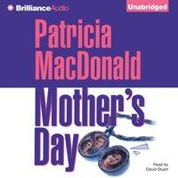 Mother's Day - Patricia MacDonald - audiobook