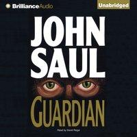 Guardian - John Saul - audiobook