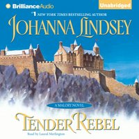 Tender Rebel - Johanna Lindsey - audiobook