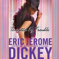 Tempted by Trouble - Eric Jerome Dickey - audiobook