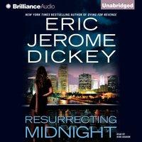 Resurrecting Midnight - Eric Jerome Dickey - audiobook