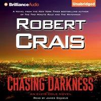 Chasing Darkness - Robert Crais - audiobook