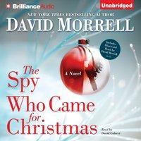 Spy Who Came for Christmas - David Morrell - audiobook