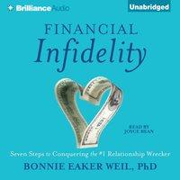 Financial Infidelity - PhD Bonnie Eaker Weil - audiobook